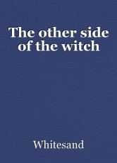 The other side of the witch
