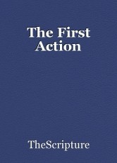 The First Action
