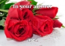 In your answer