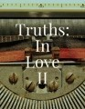 Truths: In love II