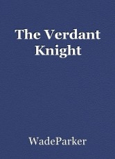 The Verdant Knight