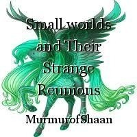 Small worlds and Their Strange Reunions