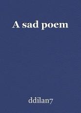 A sad poem