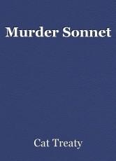 Murder Sonnet