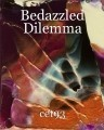 Bedazzled Dilemma