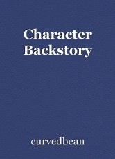 Character Backstory