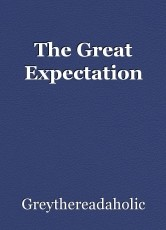 The Great Expectation