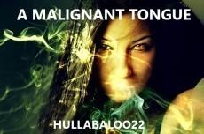 A Malignant Tongue