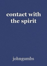 contact with the spirit