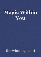Magic Within You