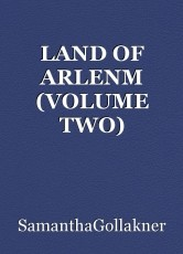 LAND OF ARLENM (VOLUME TWO)