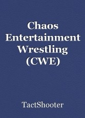 Chaos Entertainment Wrestling (CWE)