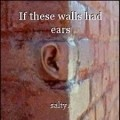 If these walls had ears
