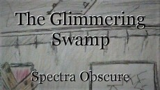 The Glimmering Swamp