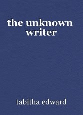 the unknown  writer