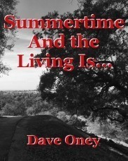 Summertime And the Living Is...
