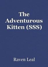The Adventurous Kitten (SSS)