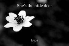 She's the little deer