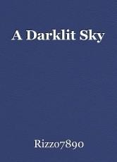 A Darklit Sky