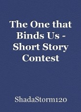 The One that Binds Us - Short Story Contest