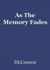 As The Memory Fades