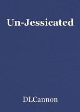 Un-Jessicated