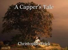 A Capper's Tale