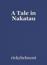 A Tale in Nakatau