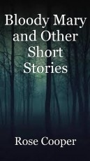 Bloody Mary and Other Short Stories