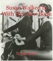 Susan Walked In With Her New Body