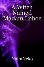 A Witch Named Madam Luboe