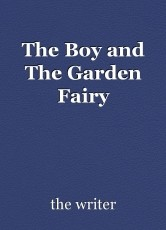 The Boy and The Garden Fairy