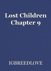 Lost Children Chapter 9