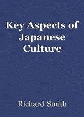 Key Aspects of Japanese Culture