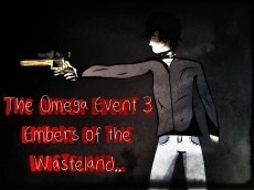 The Omega Event 3: Embers of the Wasteland