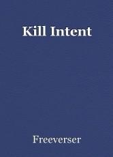 Kill Intent
