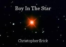 Boy In The Star