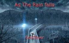 As The Rain falls