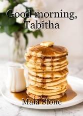 Good morning, Tabitha