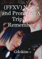 (MxM FFXV) Noctis and Prompto: A Trip To Remember