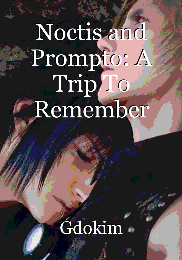 Noctis and Prompto: A Trip To Remember, book by Gdokim
