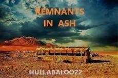 Remnants In Ash
