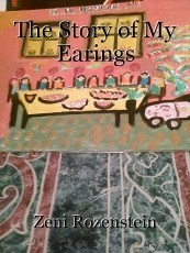 The Story of My Earings