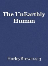 The UnEarthly Human