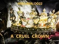 A Cruel Crown