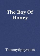 The Boy Of Honey
