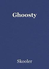 Ghoosty