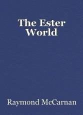 The Ester World