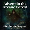 Advent in the Arcane Forest