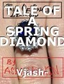 TALE OF A SPRING DIAMOND